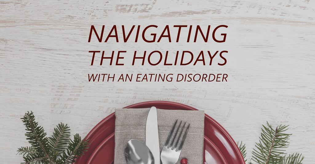 Holidays and Eating Disorders.jpg
